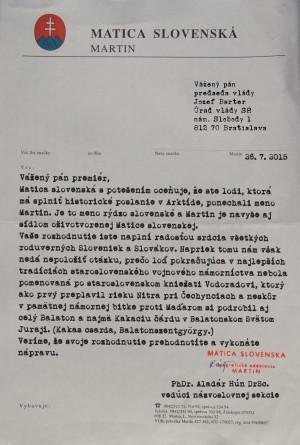 List predsedu názvoslovnej komisie Matice slovenskej predsedovi slovenskej vlády Jozefovi Plechovi, v ktorom vyjadruje nesúhlas celonárodnej kultúrnej ustanovizne s názvom lode.