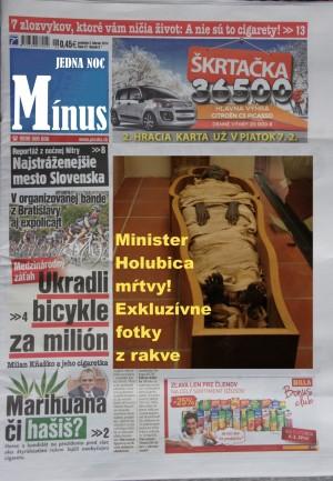 Bulvárnemu  denníku Mínus jedna noc sa podaril husársky kúsok! Priniesol exkluzívne fotografie zosnulého ministra Karola Holubicu.
